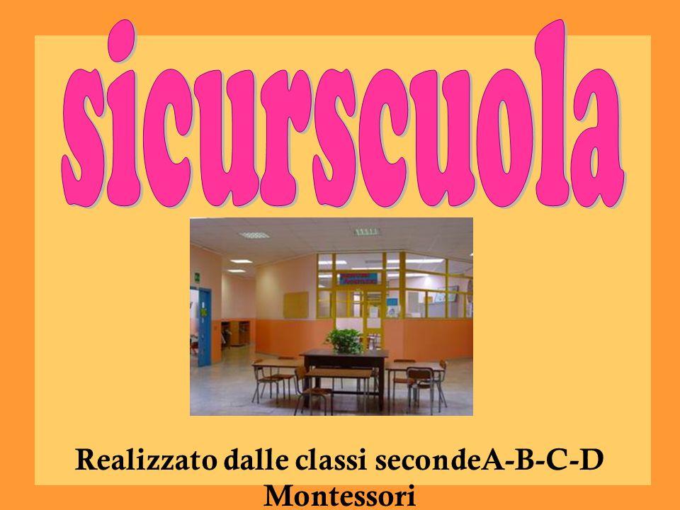 Realizzato dalle classi secondeA-B-C-D Montessori