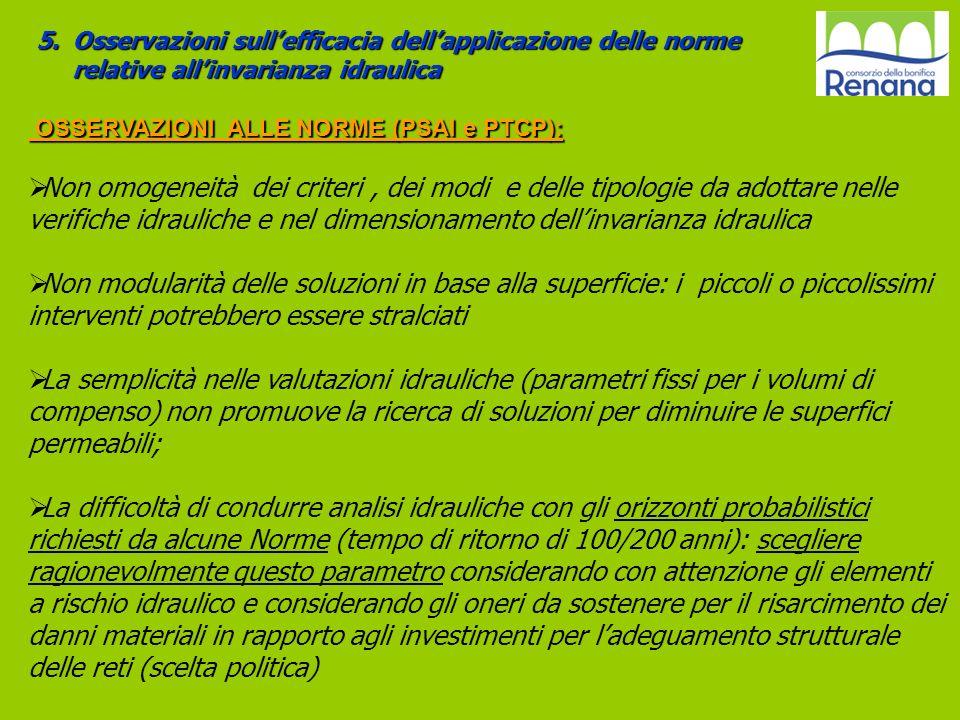 5.Osservazioni sullefficacia dellapplicazione delle norme relative allinvarianza idraulica OSSERVAZIONI ALLE NORME (PSAI e PTCP): OSSERVAZIONI ALLE NO