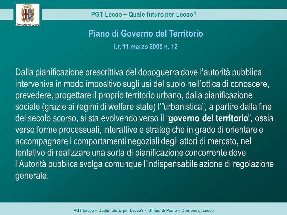 PGT Lecco – Quale futuro per Lecco.PGT Lecco – Quale futuro per Lecco.