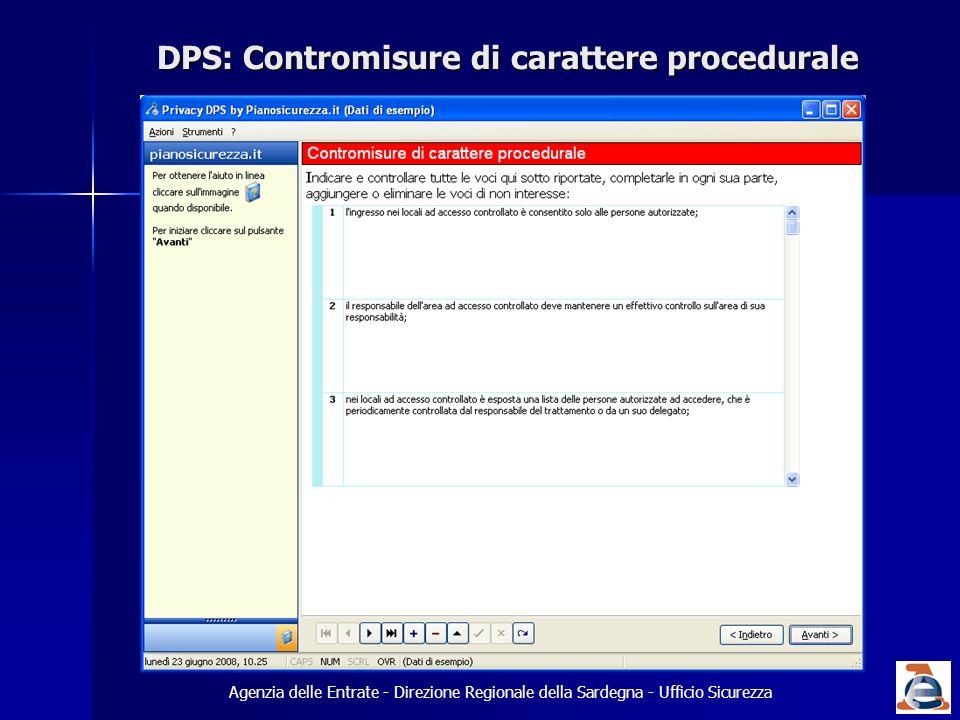 DPS: Contromisure di carattere procedurale Agenzia delle Entrate - Direzione Regionale della Sardegna - Ufficio Sicurezza