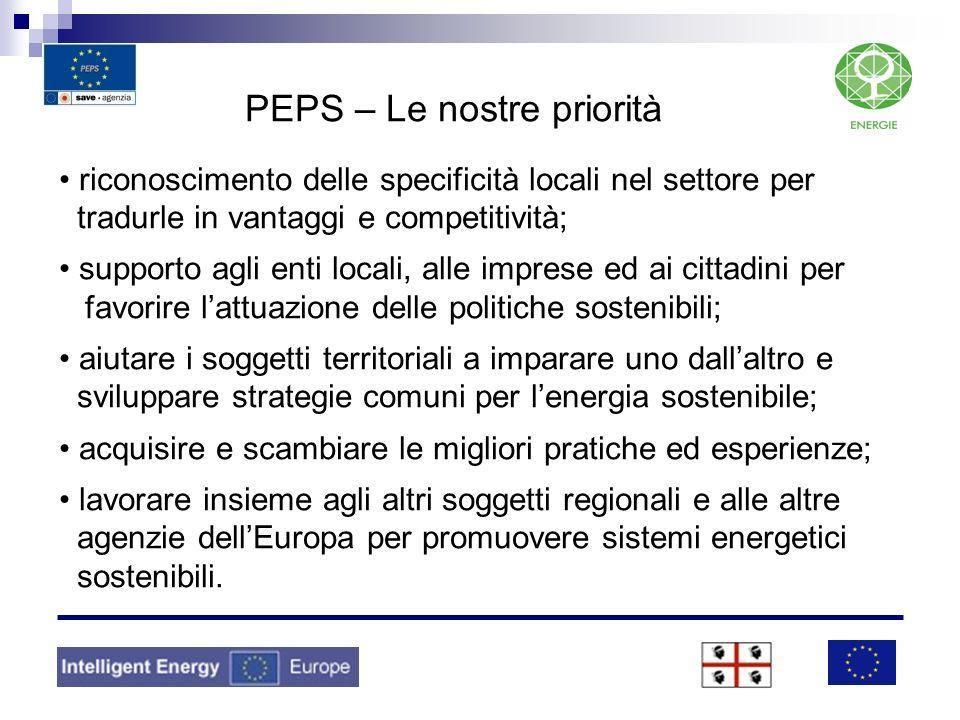 PEPS – Le nostre priorità riconoscimento delle specificità locali nel settore per tradurle in vantaggi e competitività; supporto agli enti locali, all