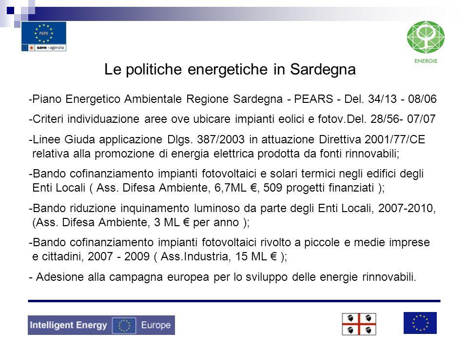 Le politiche energetiche in Sardegna - Piano Energetico Ambientale Regione Sardegna - PEARS - Del. 34/13 - 08/06 -Criteri individuazione aree ove ubic