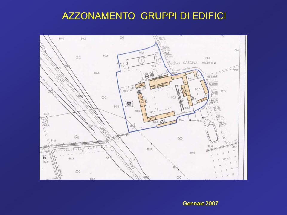 AZZONAMENTO GRUPPI DI EDIFICI Gennaio 2007