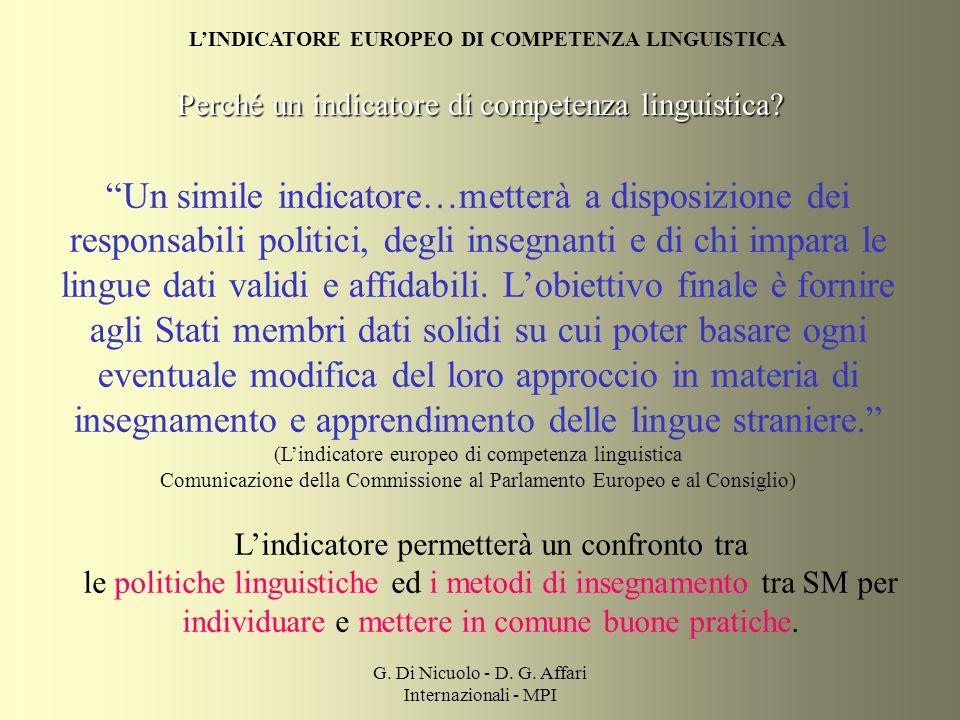 G.Di Nicuolo - D. G. Affari Internazionali - MPI Perché un indicatore di competenza linguistica.