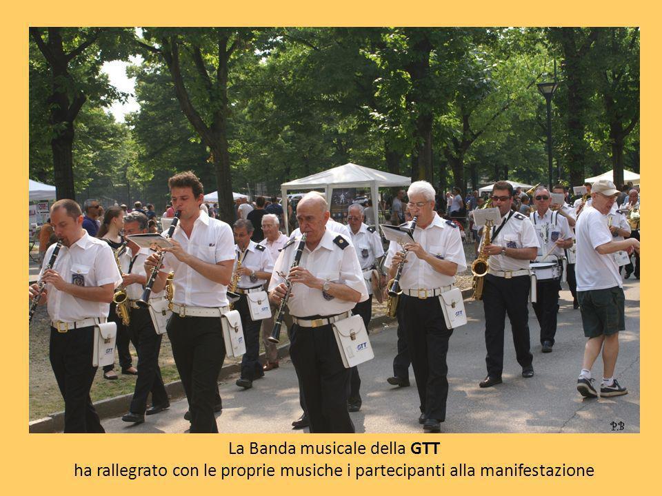 La Banda musicale della GTT ha rallegrato con le proprie musiche i partecipanti alla manifestazione