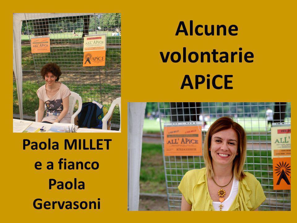 Alcune volontarie APiCE Paola MILLET e a fianco Paola Gervasoni