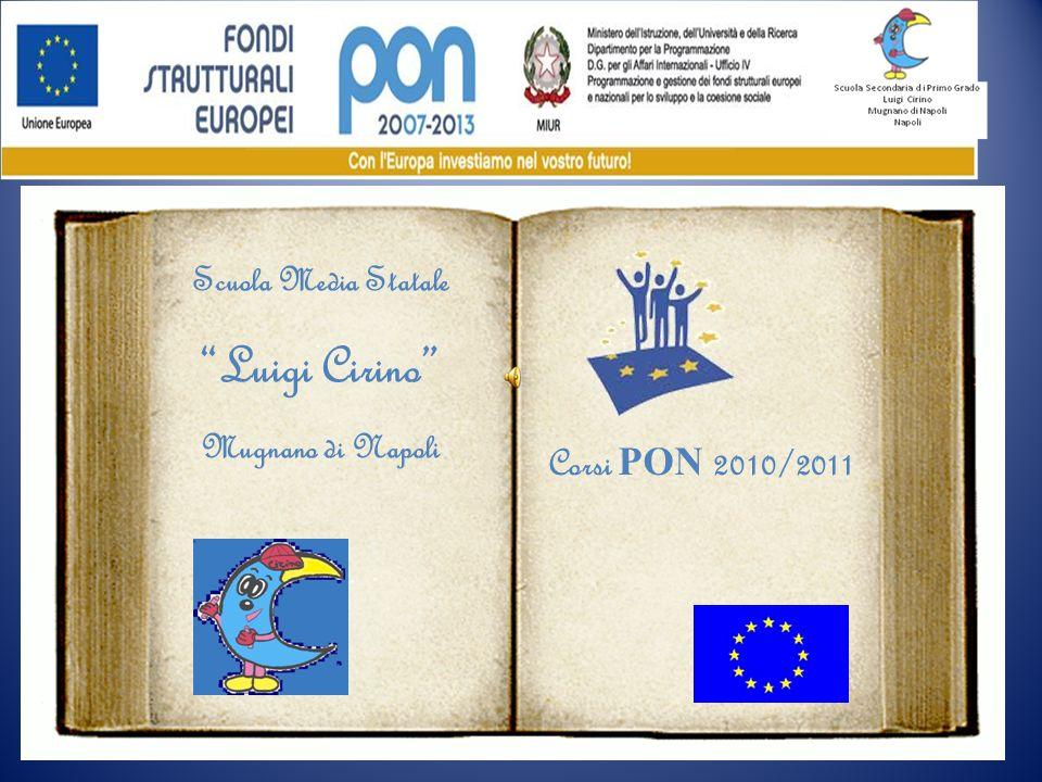 Scuola Media Statale Luigi Cirino Mugnano di Napoli Corsi PON 2010/2011