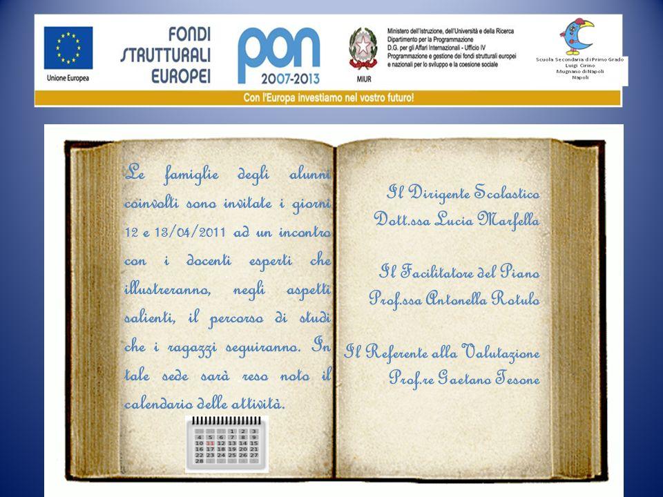 Le famiglie degli alunni coinvolti sono invitate i giorni 12 e 13/04/2011 ad un incontro con i docenti esperti che illustreranno, negli aspetti salien