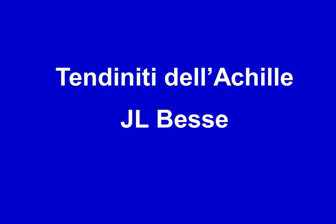 Tendiniti dellAchille JL Besse
