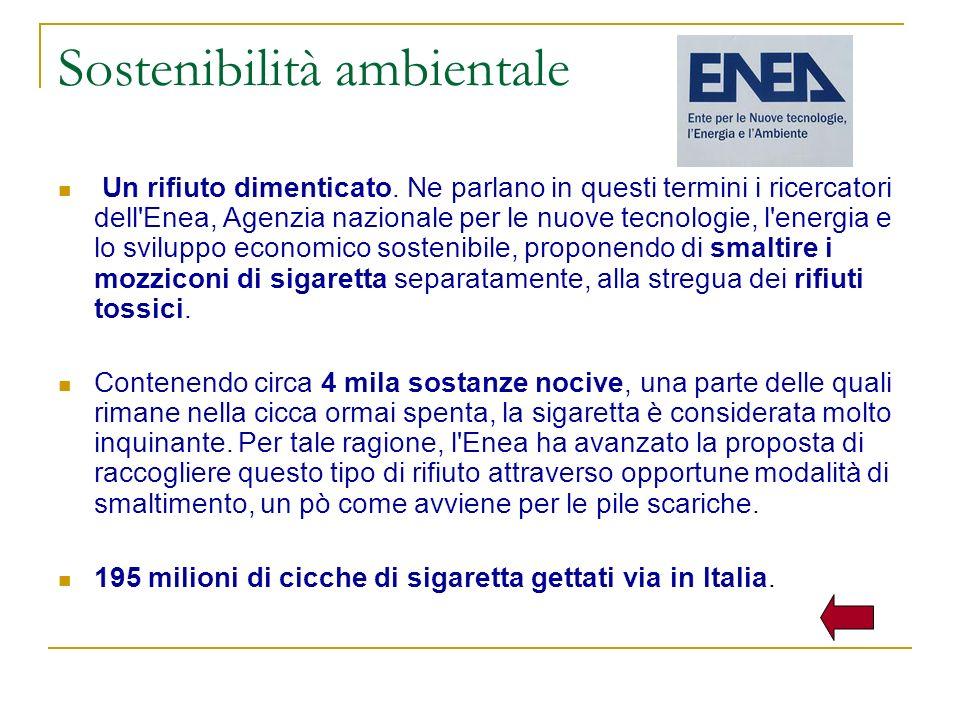 Sostenibilità ambientale Un rifiuto dimenticato. Ne parlano in questi termini i ricercatori dell'Enea, Agenzia nazionale per le nuove tecnologie, l'en