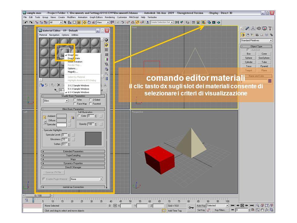 comando editor materiali il clic tasto dx sugli slot dei materiali consente di selezionare i criteri di visualizzazione