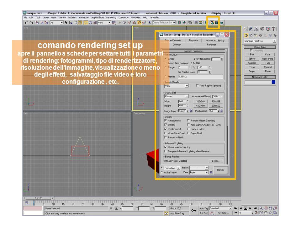comando rendering set up apre il pannello a schede per settare tutti i parametri di rendering: fotogrammi, tipo di renderizzatore, risoluzione dellimmagine, visualizzazione o meno degli effetti, salvataggio file video e loro configurazione, etc.