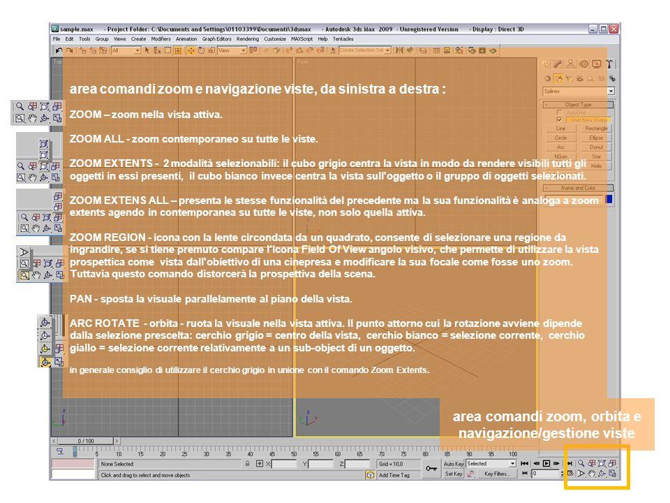 area comandi zoom, orbita e navigazione/gestione viste area comandi zoom e navigazione viste, da sinistra a destra : ZOOM – zoom nella vista attiva.