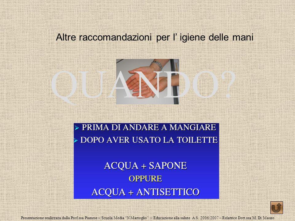 Presentazione realizzata dalla Prof.ssa Pianese – Scuola Media N.Martoglio – Educazione alla salute A.S. 2006/2007 – Relatrice Dott.ssa M. Di Mauro Al