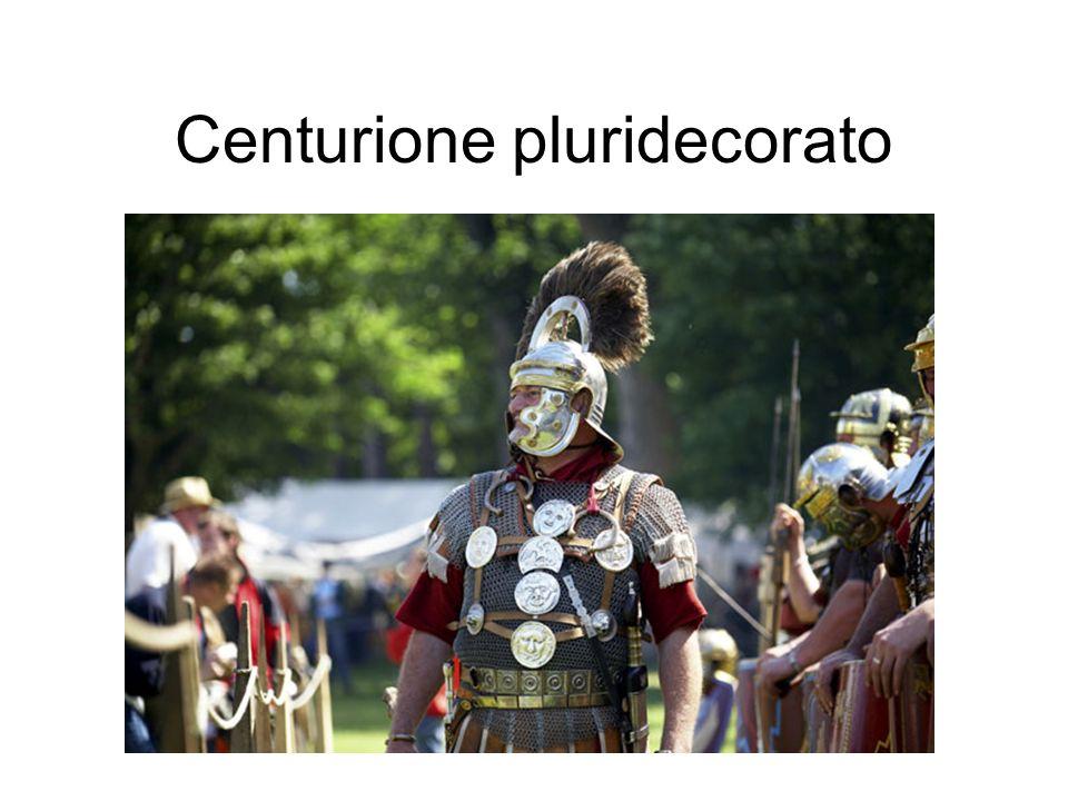 Centurione pluridecorato