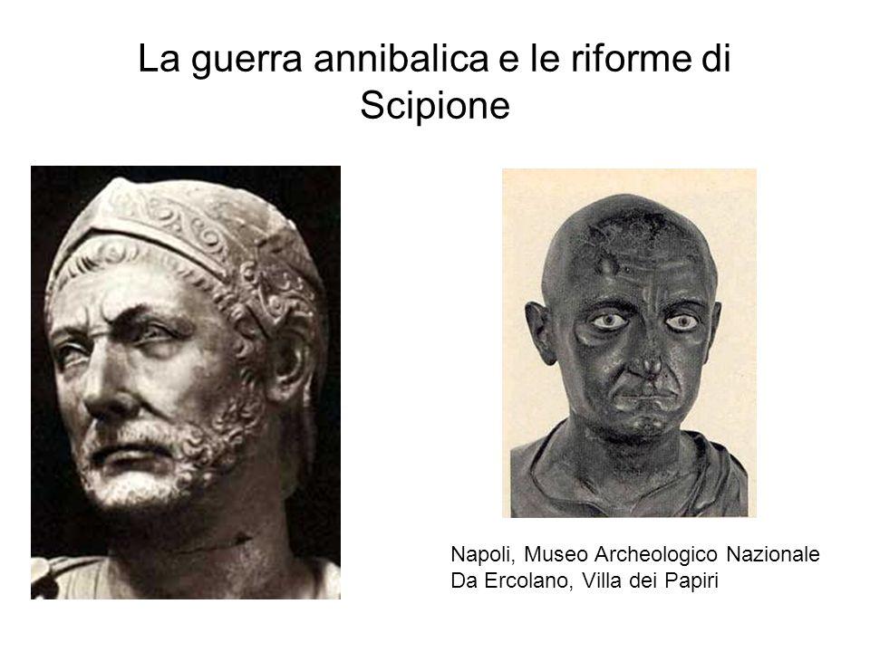 La guerra annibalica e le riforme di Scipione Napoli, Museo Archeologico Nazionale Da Ercolano, Villa dei Papiri