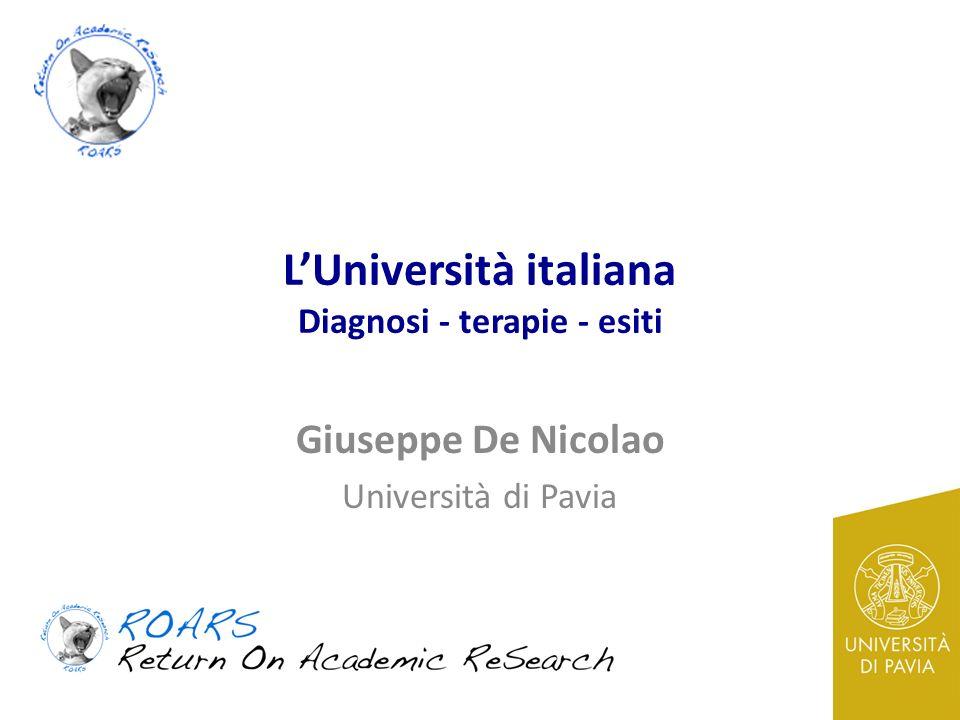 LUniversità italiana Diagnosi - terapie - esiti Giuseppe De Nicolao Università di Pavia