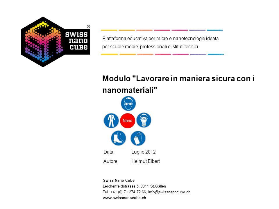 Swiss Nano-Cube Lerchenfeldstrasse 5, 9014 St.Gallen Tel. +41 (0) 71 274 72 66, info@swissnanocube.ch www.swissnanocube.ch Piattaforma educativa per m