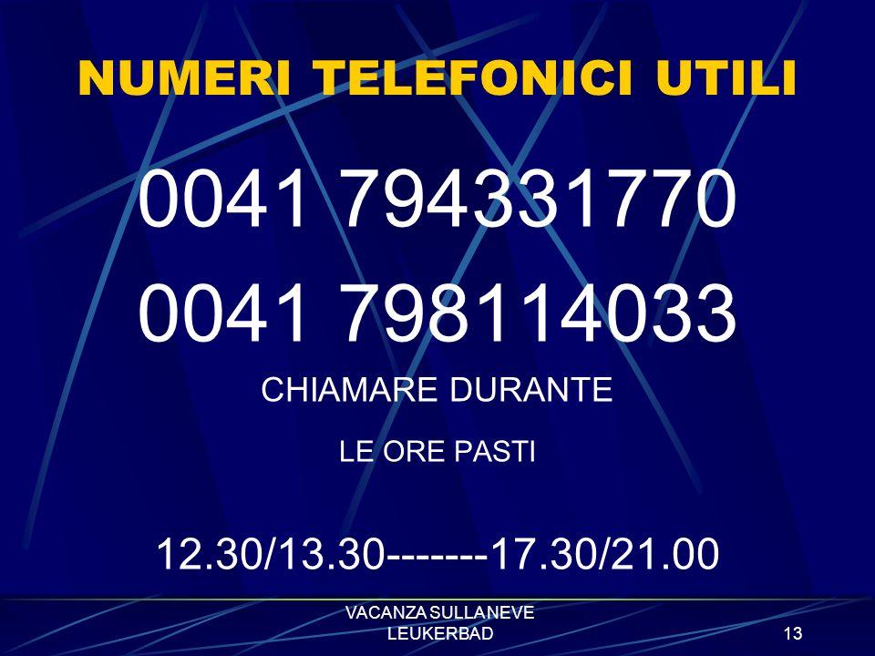 VACANZA SULLA NEVE LEUKERBAD12 IMPORTANTE!!!.