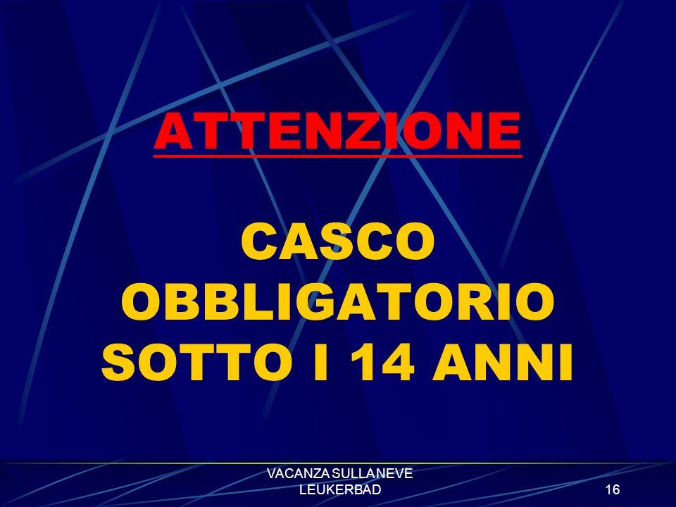 VACANZA SULLA NEVE LEUKERBAD15 COSTI NOLEGGIO ATTREZZATURE 45 EURO SCIATORE ALTO MENO DI 150 cm.