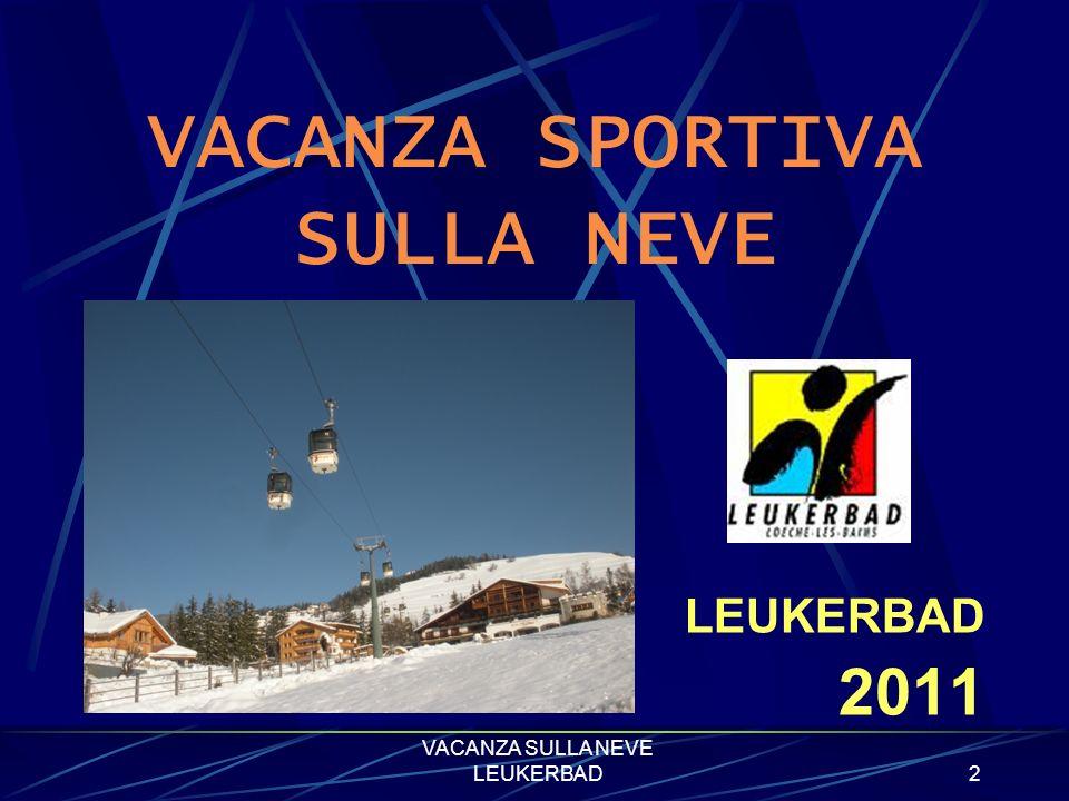 VACANZA SULLA NEVE LEUKERBAD1