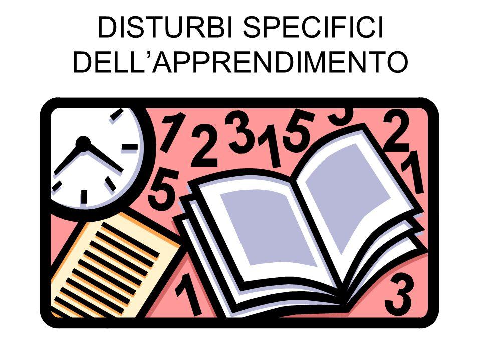 Disturbi dellapprendimento Le difficoltà scolastiche si manifestano genericamente come difficoltà a svolgere con successo le attività richieste dallinsegnante.