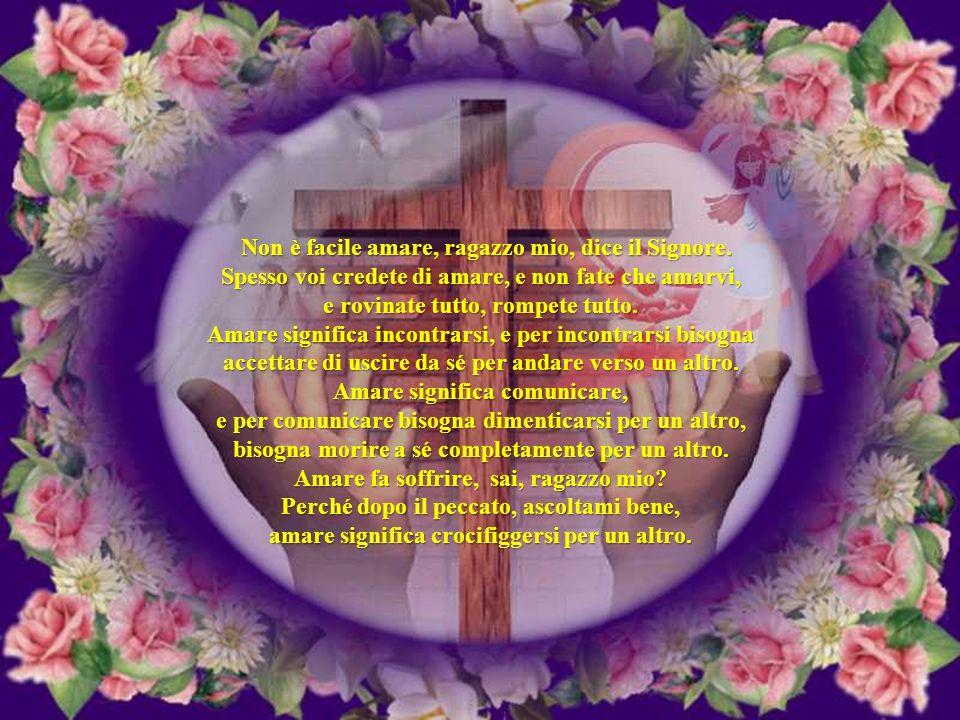 Ti prego stasera, o Signore, per Marco e... per lei, per l'altro e per la donna dell'altro e per i suoi bimbi e per le famiglie partigiane e per i vic