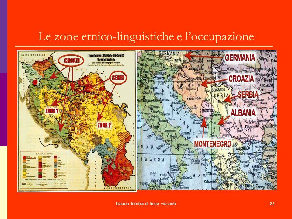 tiziana lombardi liceo visconti22 Le zone etnico-linguistiche e loccupazione