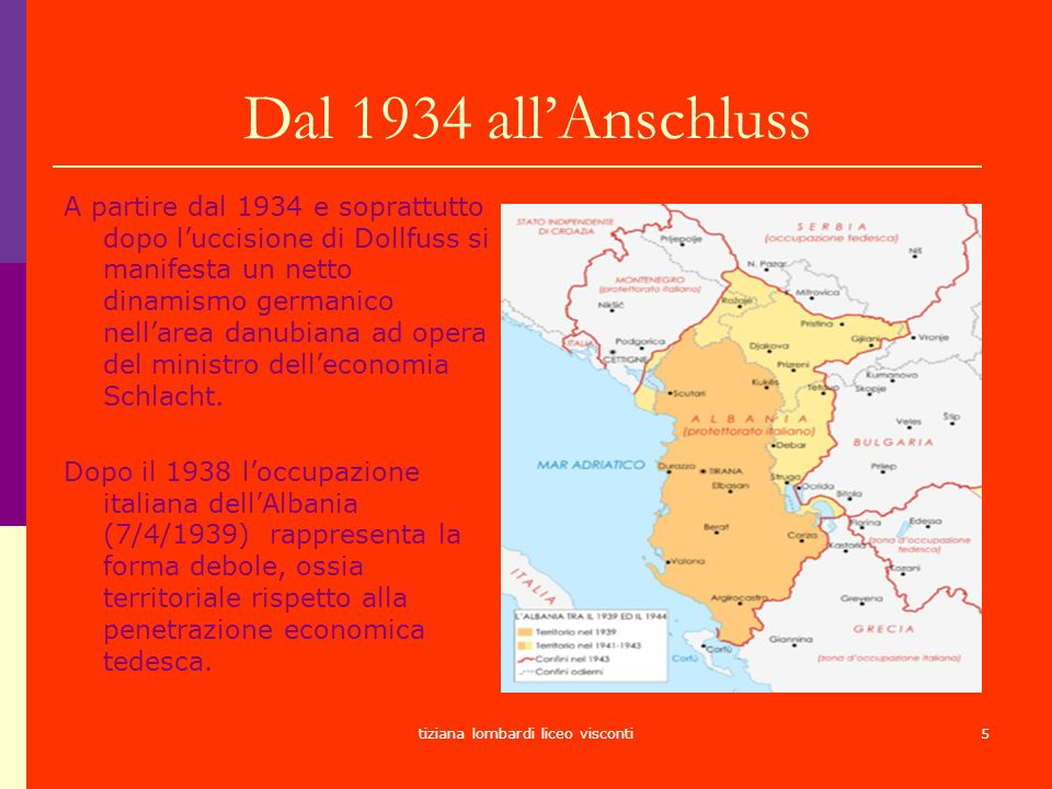 tiziana lombardi liceo visconti5 Dal 1934 allAnschluss A partire dal 1934 e soprattutto dopo luccisione di Dollfuss si manifesta un netto dinamismo ge