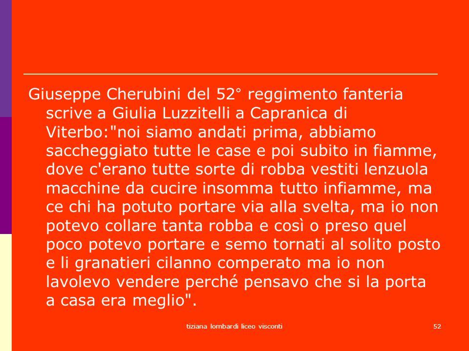 tiziana lombardi liceo visconti52 Giuseppe Cherubini del 52° reggimento fanteria scrive a Giulia Luzzitelli a Capranica di Viterbo: