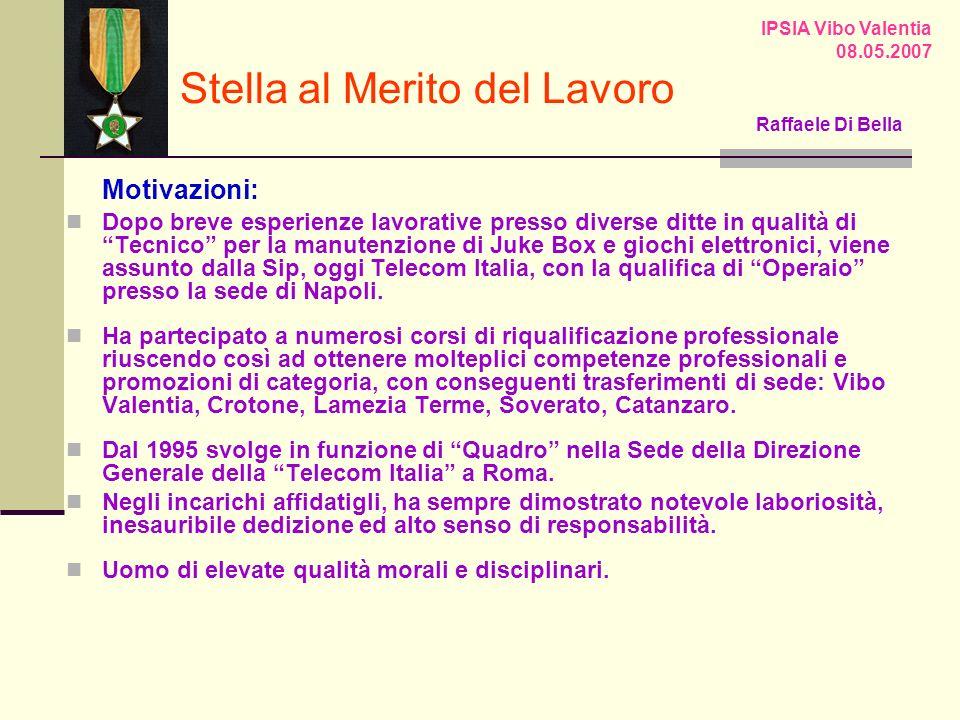 Motivazioni: Dopo breve esperienze lavorative presso diverse ditte in qualità di Tecnico per la manutenzione di Juke Box e giochi elettronici, viene assunto dalla Sip, oggi Telecom Italia, con la qualifica di Operaio presso la sede di Napoli.