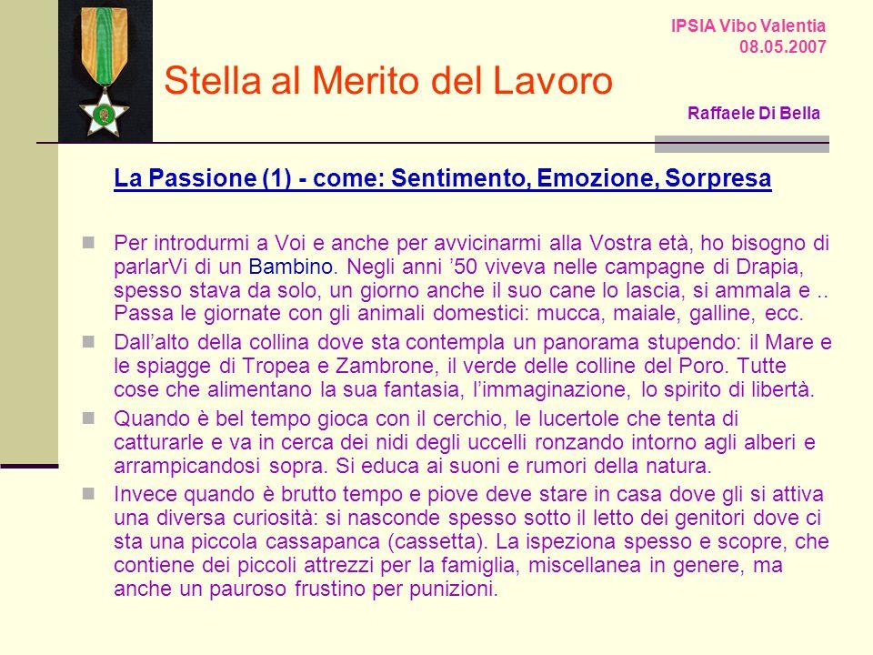 IPSIA Vibo Valentia 08.05.2007 Stella al Merito del Lavoro Raffaele Di Bella