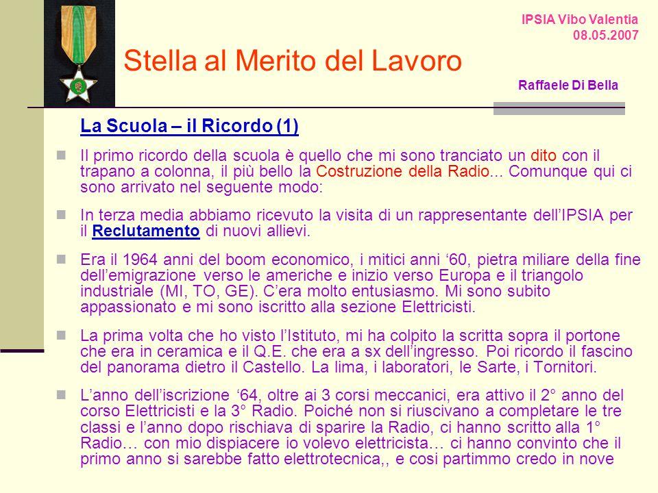IPSIA Vibo Valentia 08.05.2007 Raffaele Di Bella Sito x IPSIA ?.