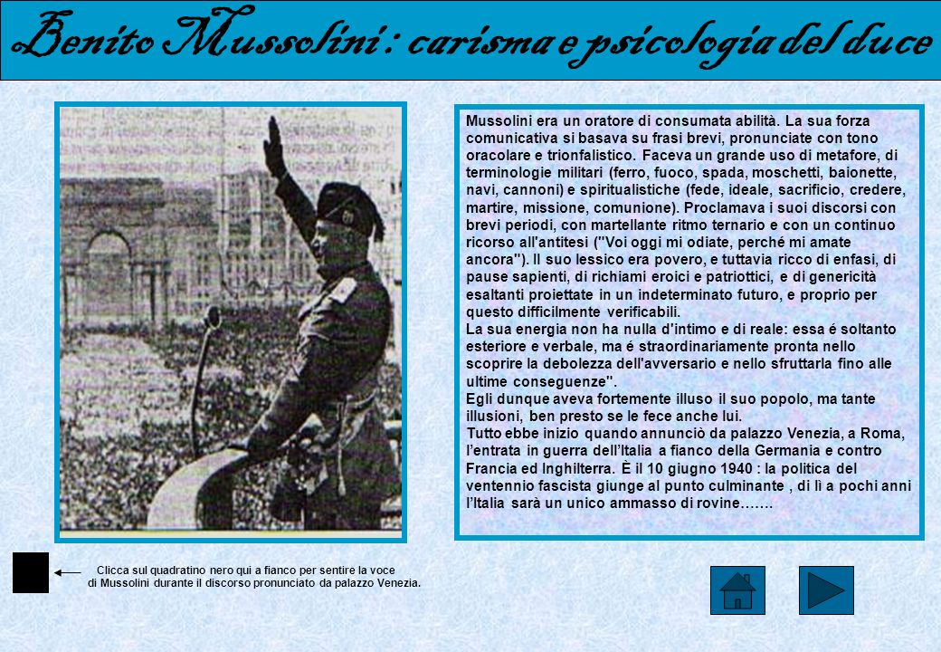 Benito Mussolini : carisma e psicologia del duce Piero Gobetti e Carlo Rosselli hanno spiegato che fa parte della psicologia degli italiani la necessi