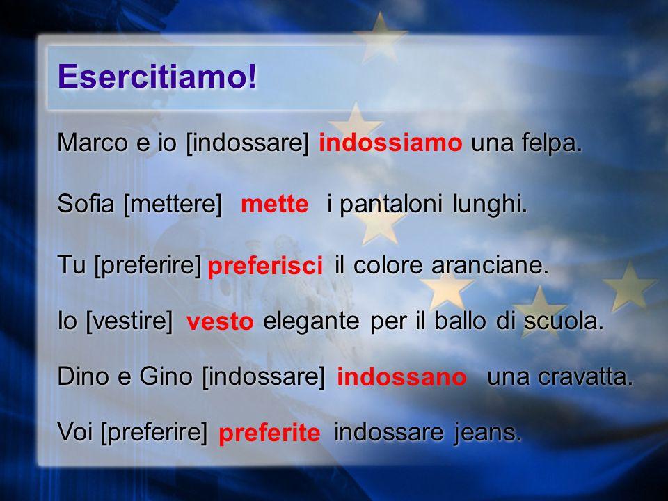 -ire verbs [group 2 –isc–] ireprefer io tu lui lei Lei loro voi noi prefer o i e iamo ite ono isc