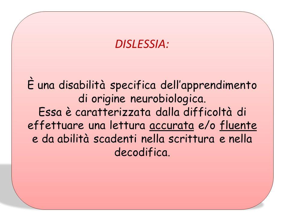 d) Il carattere neurobiologico delle anomalie processuali che caratterizzano i DSA. E altrettanto importante sottolineare che i fattori biologici inte