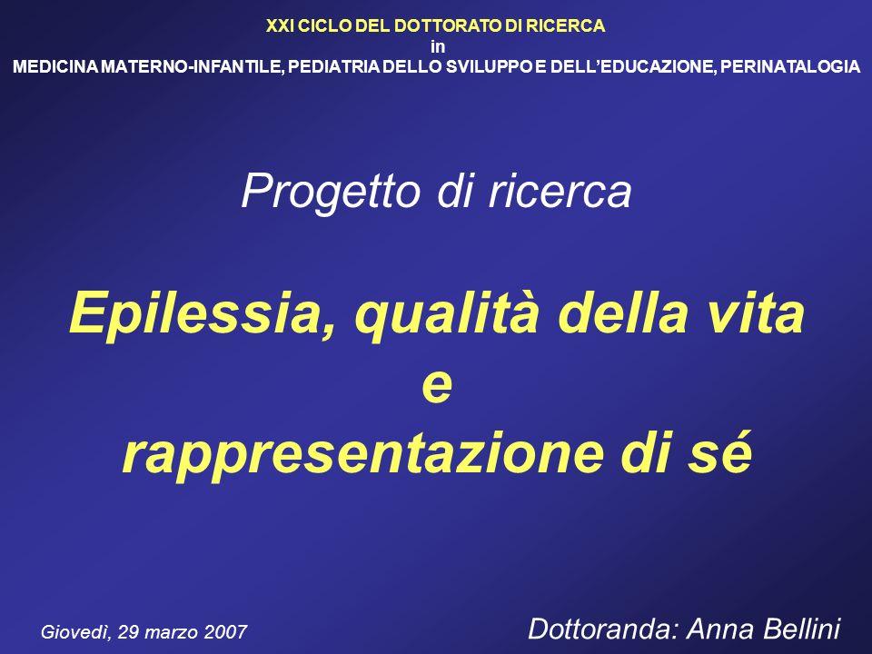 XXI CICLO DEL DOTTORATO DI RICERCA in MEDICINA MATERNO-INFANTILE, PEDIATRIA DELLO SVILUPPO E DELLEDUCAZIONE, PERINATALOGIA Giovedì, 29 marzo 2007 Dott