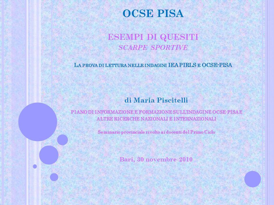 OCSE PISA S CARPE SPORTIVE Uno dei fattori che contribuiscono a determinare la difficoltà di un quesito è dato da quanto le parole usate nella domanda siano collegabili con quelle usate nel testo.