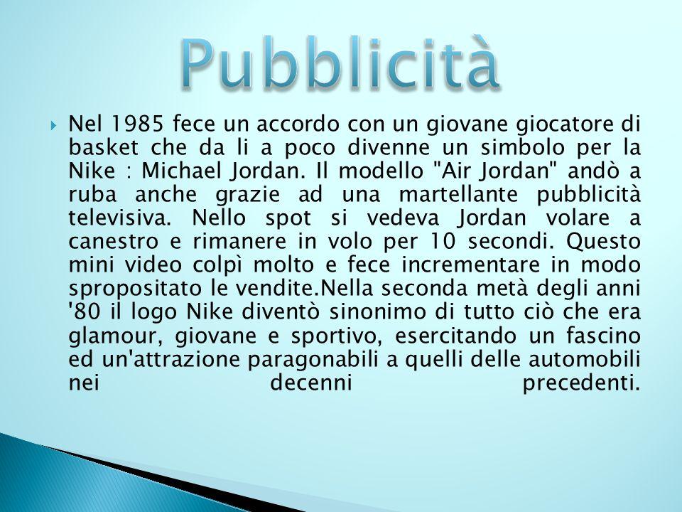 Nel 1985 fece un accordo con un giovane giocatore di basket che da li a poco divenne un simbolo per la Nike : Michael Jordan. Il modello