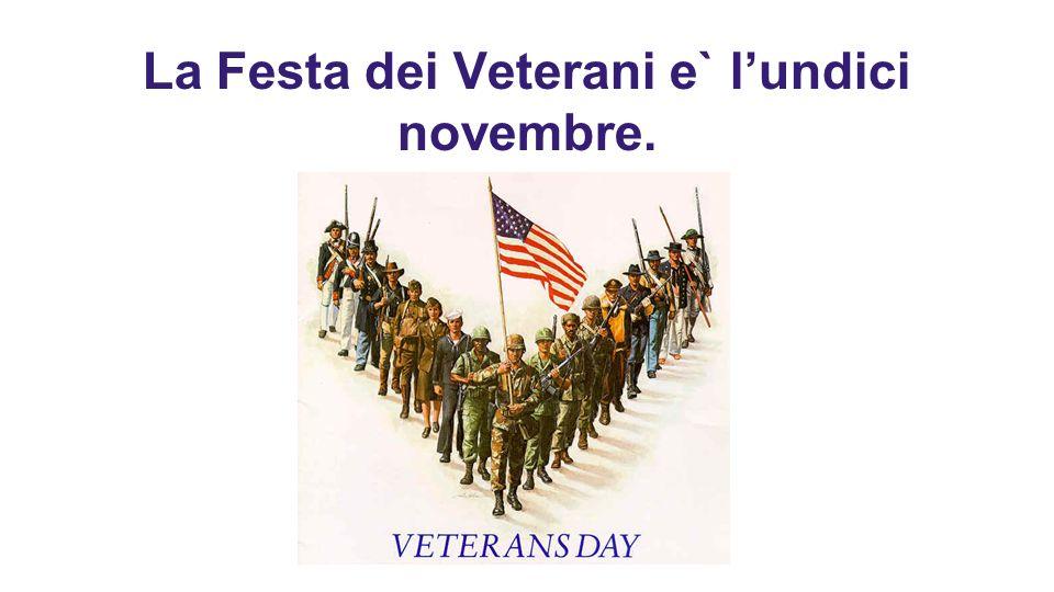 La Festa dei Veterani e` lundici novembre.