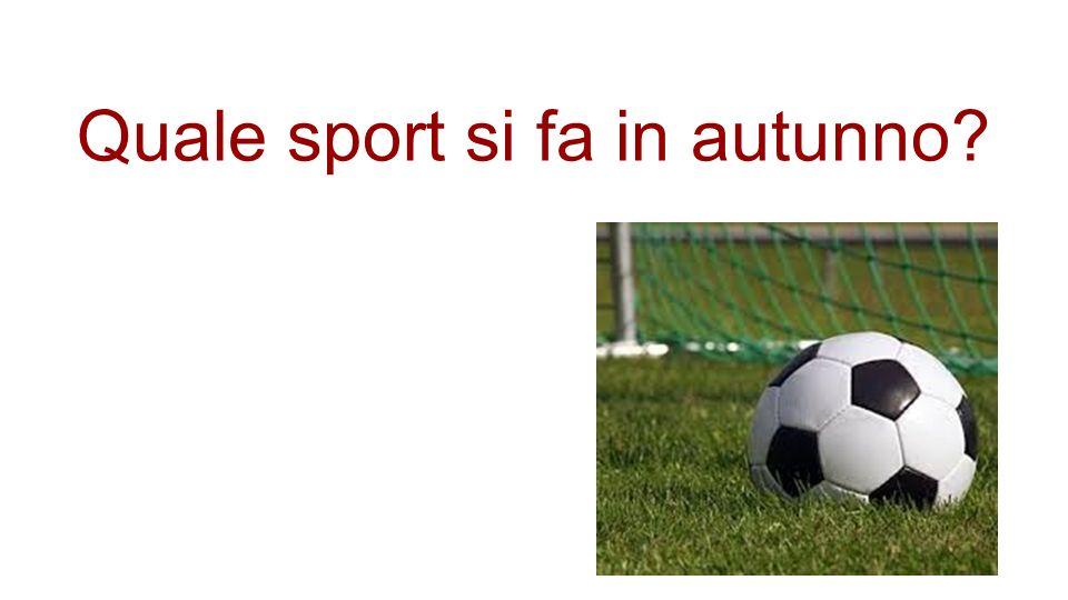 Quale sport si fa in autunno?