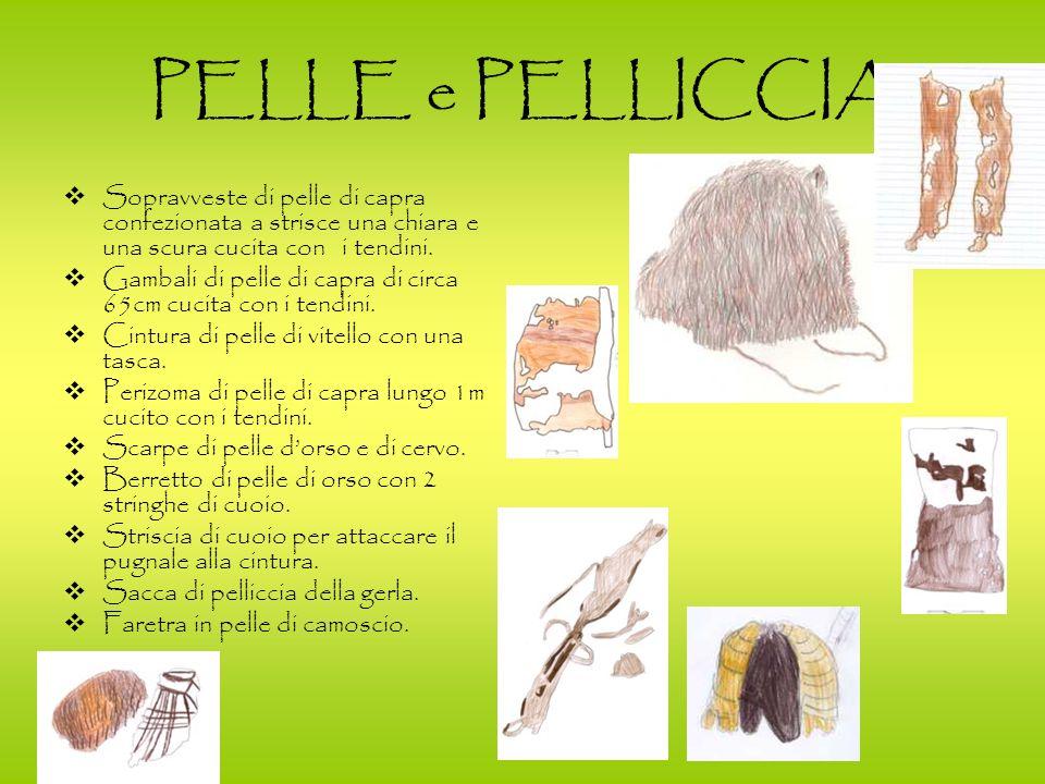 PELLE e PELLICCIA Sopravveste di pelle di capra confezionata a strisce una chiara e una scura cucita con i tendini. Gambali di pelle di capra di circa