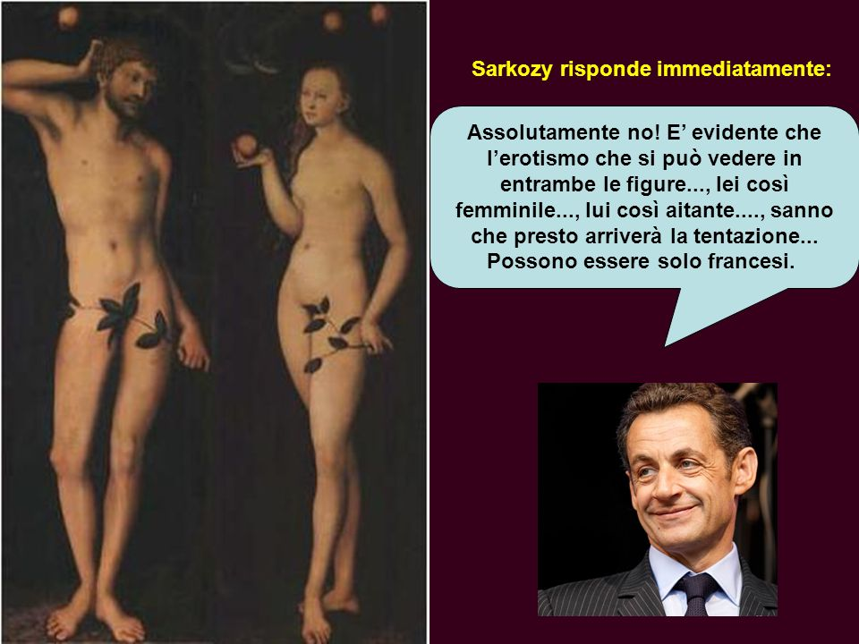 Sarkozy risponde immediatamente: Assolutamente no.