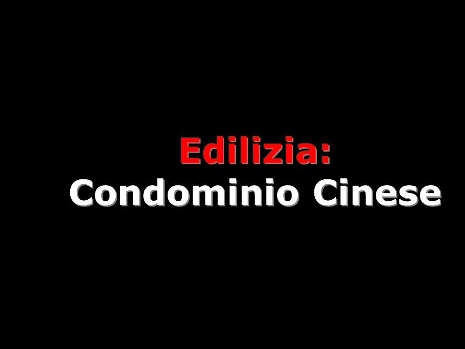 Edilizia: Condominio Cinese Edilizia: Condominio Cinese