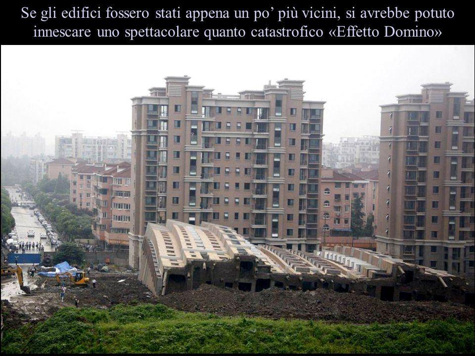 Se gli edifici fossero stati appena un po più vicini, si avrebbe potuto innescare uno spettacolare quanto catastrofico «Effetto Domino»
