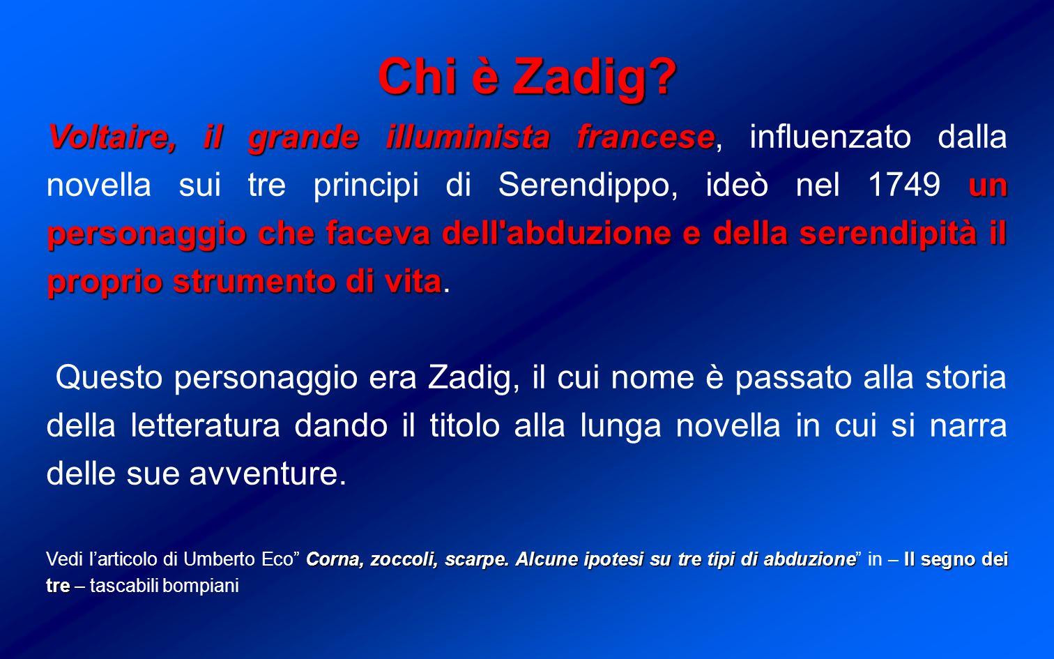 Chi è Zadig.