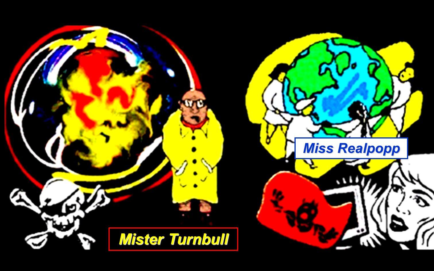 Miss Realpopp Mister Turnbull