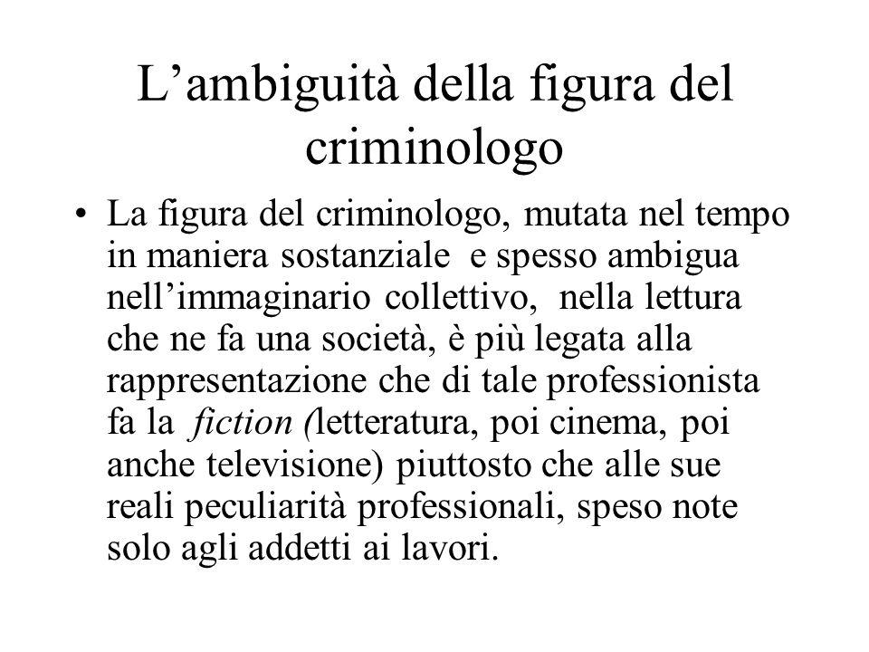 La figura del criminologo in letteratura Ogni epoca dà origine a narrative di fiction che esprimono e costituiscono il rapporto che una certa struttur