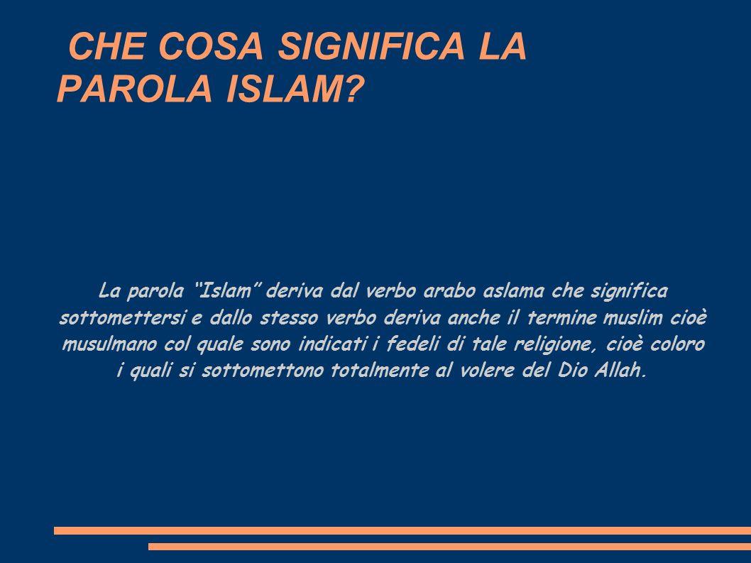 LA STORIA DELLA NASCITA DELL ISLAM Maometto è il profeta dei Mussulmani, egli nacque nel 570 d.C.