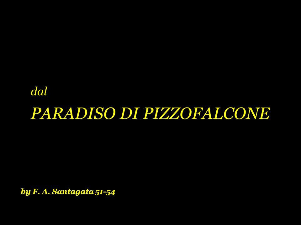 by F. A. Santagata 51-54 dal PARADISO DI PIZZOFALCONE